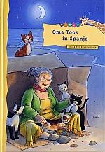 Oma Toos in Spanje | vanaf 7 jaar
