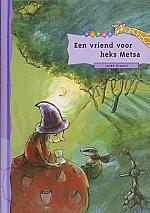 Een vriend voor heks Metsa | vanaf 7 jaar