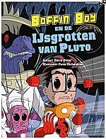 Boffin Boy en de ijsgrotten van Pluto | vanaf 9 jaar