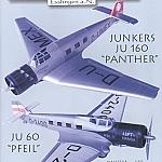 Junkers Ju 60 Pfeil und Junkers Ju 160 Panther
