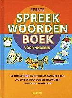 Eerste spreekwoordenboek voor kinderen | vanaf 10 jaar