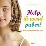Help, ik word puber! Alles wat je als meisje moet weten | 9 - 12 jaar