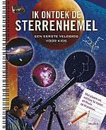 Ik ontdek de sterrenhemel - Een eerste veldgids voor kids | vanaf 9 jaar