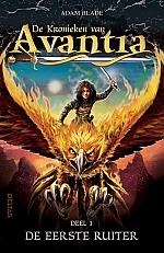 De kronieken van Avantia - De eerste ruiter (deel 1) | vanaf 8 jaar