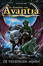 De kronieken van Avantia - De verborgen mijnen (deel 2) | vanaf 8 jaar