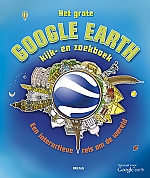 Het grote Google Earth kijk- en zoekboek | vanaf 9 jaar