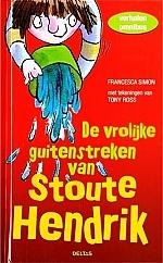 De vrolijke guitenstreken van Stoute Hendrik | vanaf 7 jaar