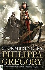 Philippa Gregory - Stormbrengers | 13 - 15 jaar