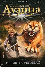 De kronieken van Avantia - De grote veldslag (deel 3) | vanaf 8 jaar