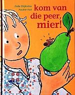 kom van die peer, mier! | vanaf 6 jaar