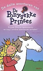 De dolle avonturen van de ponygekke prinses | 6 - 9 jaar