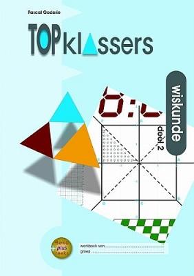 Wiskunde - Deel 2   Groep 7 - 8 + VO