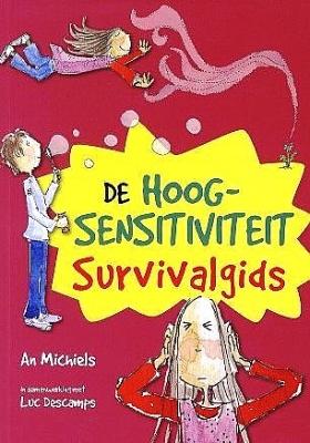 De Hoogsensitiviteit Survivalgids | 8 - 14 jaar