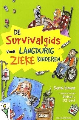 De Survivalgids voor langdurig zieke kinderen   10 - 12 jaar