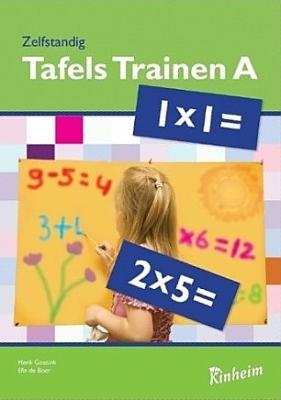 Zelfstandig Tafels Trainen A   Groep 4 - 5