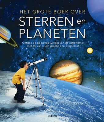 Het grote boek over sterren en planeten | 11 - 14 jaar