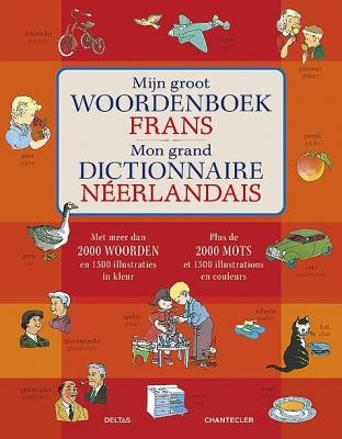 Mijn groot woordenboek Frans | vanaf 10 jaar